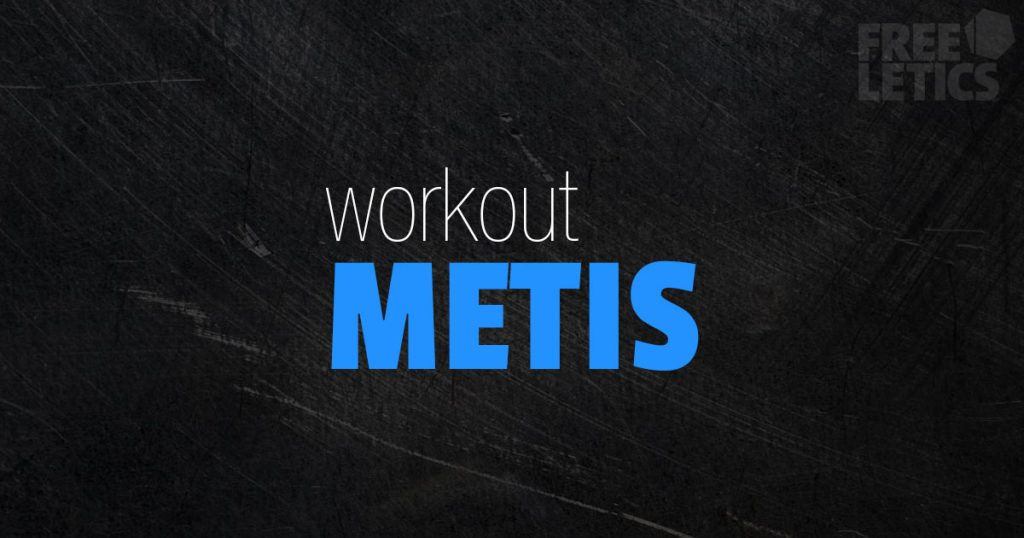 workout metis