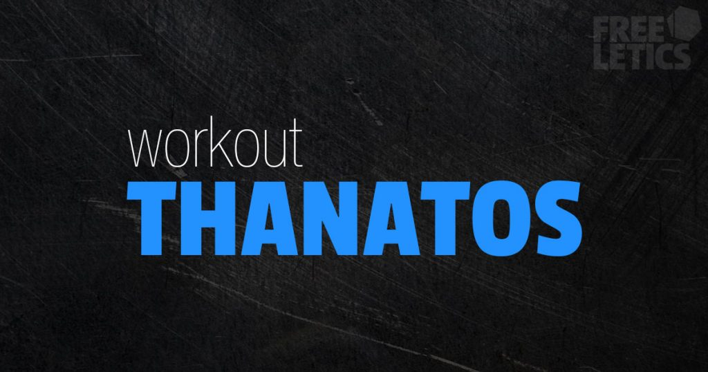 workout thanatos